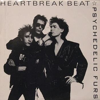 Heartbreak Beat (single) Psychedelic Furs