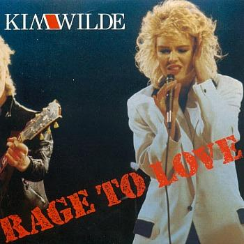 Rage To Love (1985) single sleeve - Kim Wilde