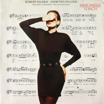 Robert Palmer - Addicted To Love - Maxi Single 12 Inch vinyl