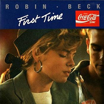 Robin Beck - The First Time vinyl single (1988) Coca Cola ad song