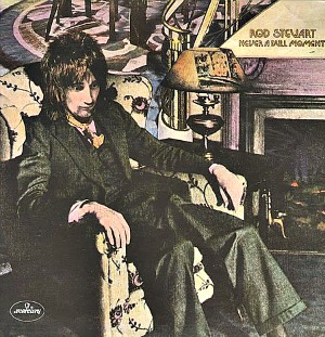 Rod Stewart - Never A Dull Moment