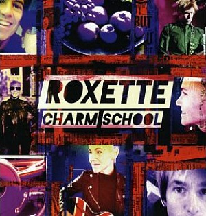 Roxette - Charm School (CD Album)