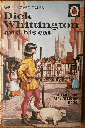 Dick Whittington and his Cat - Ladybird Well-Loved Tales book