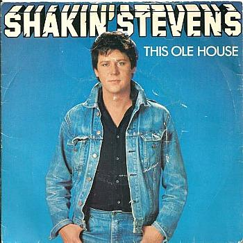 Shakin' Stevens - This Ole House (1981 vinyl picture sleeve)