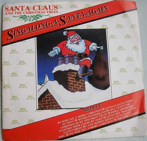 Singalong-A-Santa-Again by Santa Claus & The Christmas Trees (1983) vinyl