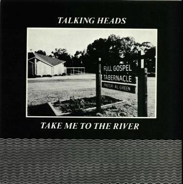 Take Me To The River (vinyl single) by Talking Heads (1979)