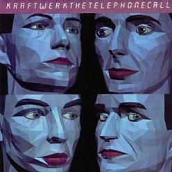 Kraftwerk The Telephone Call