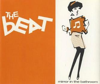The Beat - Mirror In The Bathroom