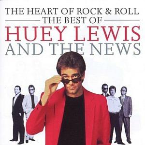 The Heart Of Rock & Roll - The Best Of Huey Lewis And The News
