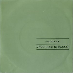 The Mobiles - Drowning In Berling - Vinyl Sleeve