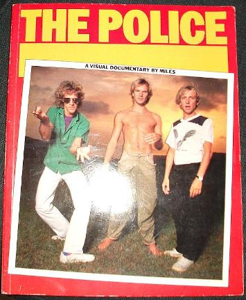The Police A Visual Documentary by Miles (1981 Paperback)