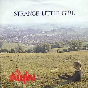 Strange Little Girl (1982) single by The Stranglers