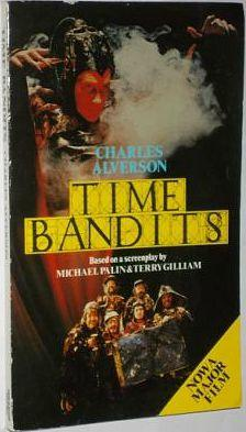 Time Bandits by Charles Alverson  - 1981 first edition paperback - Sparrow Books