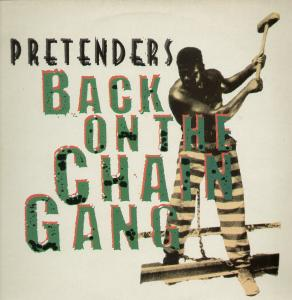 Pretenders - Back On The Chain Gang - single sleeve