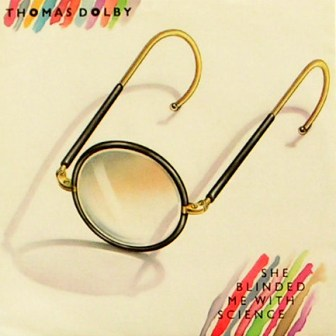 She Blinded Me With Science (1982 single sleeve) by Thomas Dolby
