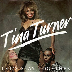 Tina Turner Let's Stay Together (single sleeve)