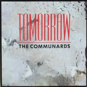 The Communards Tomorrow