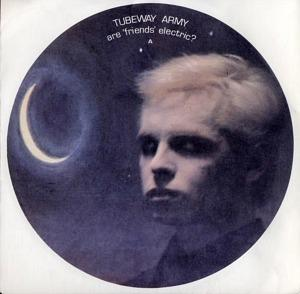 Tubeway Army - Are Friends Electric? vinyl 7