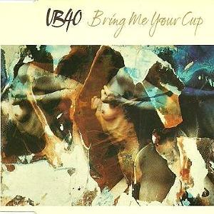 UB40 - Bring Me Your Cup (1993) single sleeve