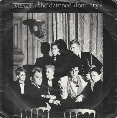 The Damned Don't Cry 7 inch single sleeve - Visage