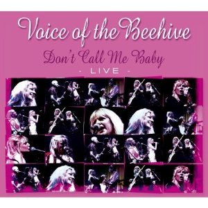 Voice Of The Beehive - Don't Call Me Baby Live