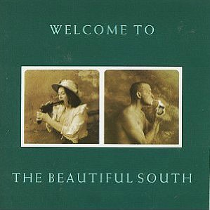 Welcome To The Beautiful South - The BEautiful South (album)