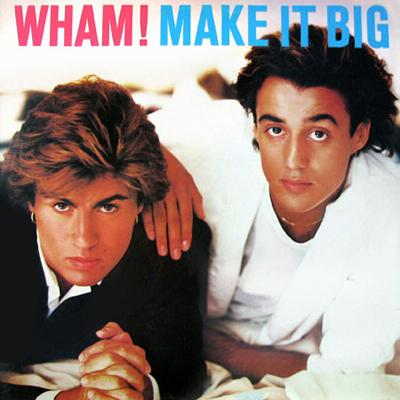 Wham! Make It Big (album sleeve)