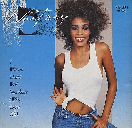 Whitney Houston - I Wanna Dance With Somebody (Who Loves Me) - Single Sleeve (1987)