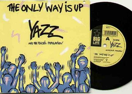 The Only Way is Up vinyl single (1988)  by Yazz & The Plastic Population