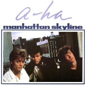 a-ha Manhattan Skyline single sleeve front