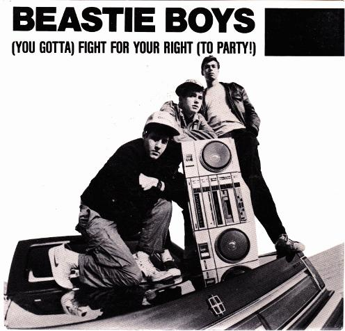 Beastie Boys (You Gotta) Fight For Your Right (To Party)
