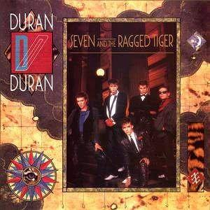 Seven and the Ragged Tiger (1983) - Duran Duran's third album