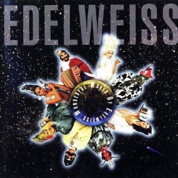The Wonderful World of Edelweiss