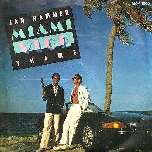 Jan Hammer Miami Vice Theme single sleeve 1985