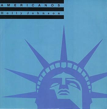 MAY 19 - AMERICANOS - Holly Johnson. The second solo hit for the ex-Frankie frontman.