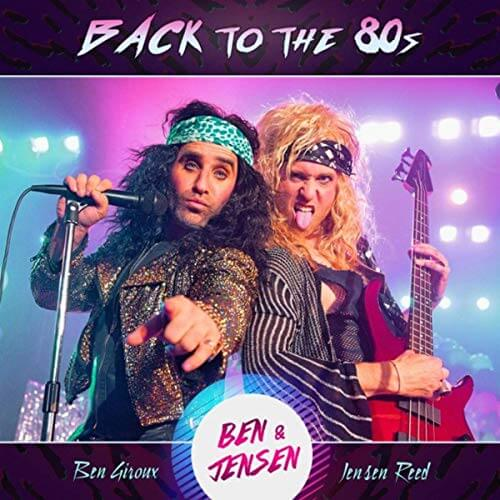 AUG 29 - BACK TO THE 80s with Ben & Jensen. Like, totally, you don't want to miss this.