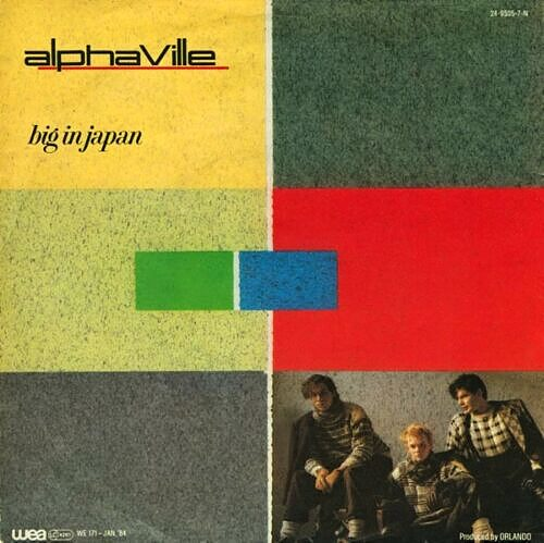 SEP 10 - ALPHAVILLE - Big in Japan - the band's only major hit in the UK.