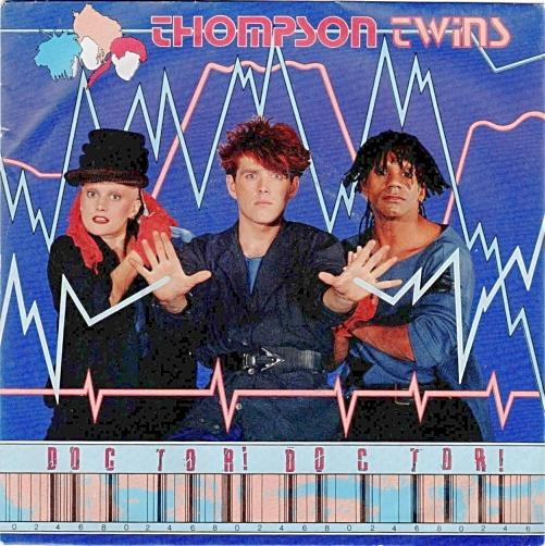 FEB 8 - THOMPSON TWINS - Doctor! Doctor! - the band's No.3 hit single from Into The Gap