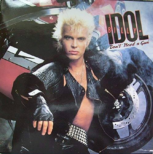 Don't Need A Gun UK vinyl sleeve front - Billy Idol