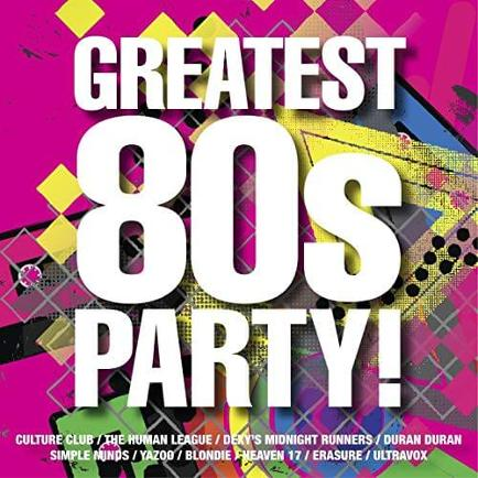 Greatest 80s Party CD
