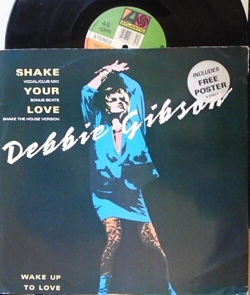 FEB 12 - DEBBIE GIBSON - Shake Your Love - Debbie's breakthrough single in the UK.
