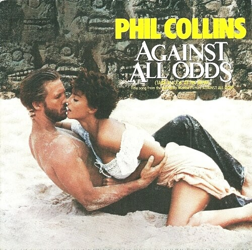 APR 26 - PHIL COLLINS - Against All Odds (Take A Look At Me Now). Video and song facts.