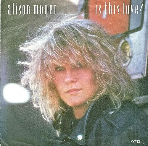 JAN 7 - ALISON MOYET - Is This Love? The singer's lead single from her second album Raindancing.
