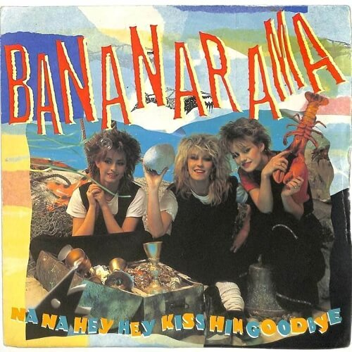 MAR 6 - BANANARAMA - Na Na Hey Hey Kiss Him Goodbye. The trio's top 5 hit from March 1983.