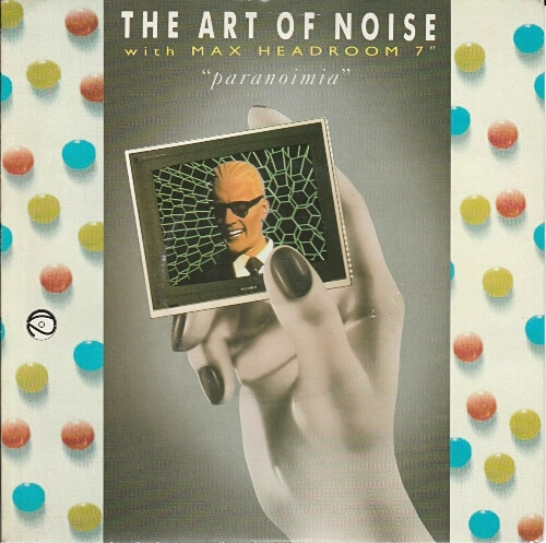 JUL 24 - PARANOIMIA by The Art of Noise with Max Headroom. The group's 1986 hit.