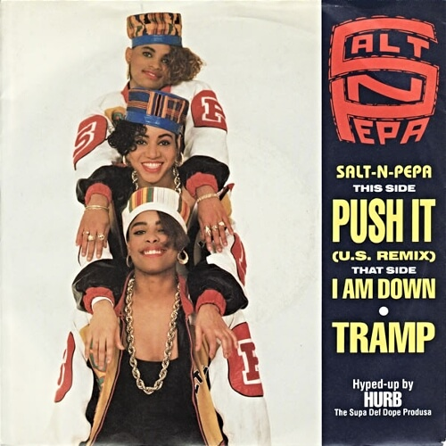 JUL 8 - SALT N PEPA - PUSH IT. The group's first top ten hit from 1988.