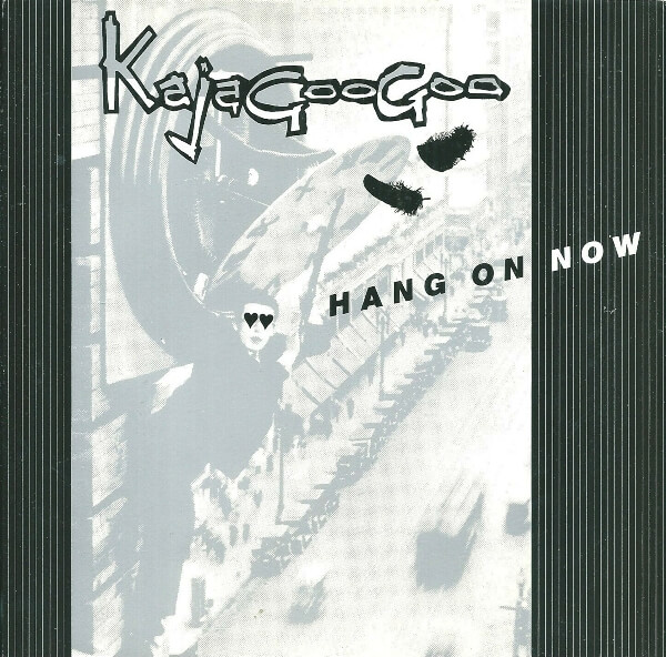 Hang On Now UK 7 Inch Vinyl with Instrumental B-side - Kajagoogoo