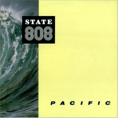808 State - Pacific (1989)