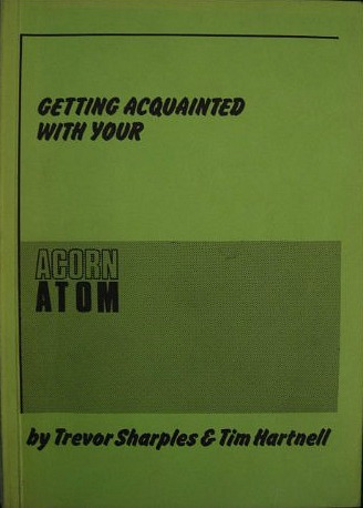 Getting Acqainted With Yoy Acorn Atom - Book