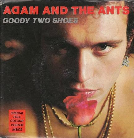 adam and the ants - goody two shoes